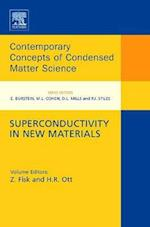 Superconductivity in New Materials (Contemporary Concepts of Condensed Matter Science, nr. 4)