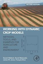 Working with Dynamic Crop Models af Francois Brun