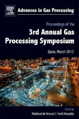 Proceedings of the 3rd International Gas Processing Symposium: Qatar, March 2012