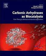 Carbonic Anhydrases as Biocatalysts af Claudiu T. Supuran