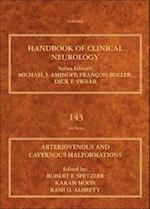 Arteriovenous and Cavernous Malformations (HANDBOOK OF CLINICAL NEUROLOGY REVISED SERIES)