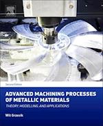 Advanced Machining Processes of Metallic Materials af Wit Grzesik
