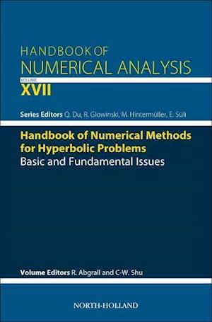 Bog, hardback Handbook of Numerical Methods for Hyperbolic Problems: Basic and Fundamental Issues af Chi-Wang Shu