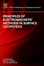 Principles of Electromagnetic Methods in Surface Geophysics (METHODS IN GEOCHEMISTRY AND GEOPHYSICS)