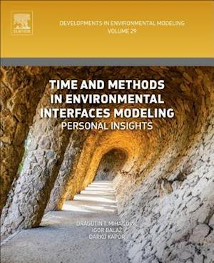 Bog, hardback Time and Methods in Environmental Interfaces Modelling af Dragutin Mihailovic