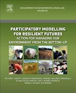 Participatory Modelling for Resilient Futures (Developments in Environmental Modelling)