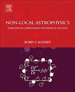 Nonlocal Astrophysics: Dark Matter, Dark Energy and Physical Vacuum