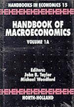Handbook of Macroeconomics (Handbook of Macroeconomics, nr. 1)