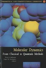 Molecular Dynamics (Theoretical And Computational Chemistry, nr. 7)