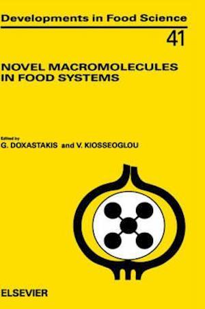 Novel Macromolecules in Food Systems