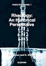 Rheology: An Historical Perspective (Rheology Series, nr. 7)