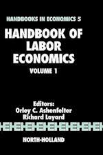 Handbook of Labor Economics (Handbook of Labor Economics, nr. 1)