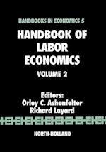 Handbook of Labor Economics (Handbook of Labor Economics, nr. 2)