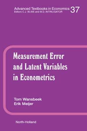 Measurement Error and Latent Variables in Econometrics