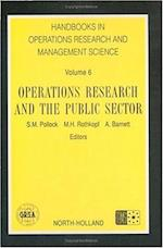 Operations Research and the Public Sector (Handbooks in Operations Research and Management Science, nr. 6)