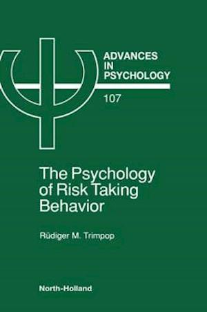 The Psychology of Risk Taking Behavior
