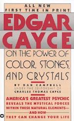 Edgar Cayce on the Power of Color, Stones and Crystals af Dan Campbell