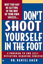 Don't Shoot Yourself in the Foot