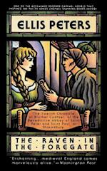 The Raven in the Foregate (Brother Cadfael Mysteries, nr. 12)