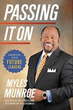 Passing It On af Myles Munroe