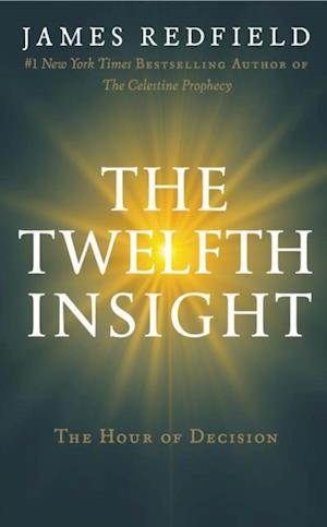 Twelfth Insight af James Redfield