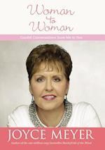 Woman to Woman af Joyce Meyer