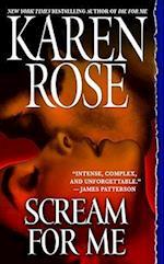 Scream for Me af Karen Rose