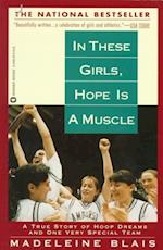 In These Girls, Hope Is a Muscle af Madeleine Blais