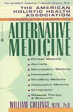 Amer Holistic Health Assoc Compl Gde to Alternative Medicine (American Holistic Health Association Complete Guide)