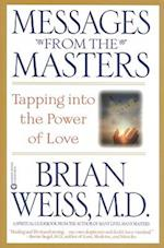 Messages from the Masters af Brian L Weiss
