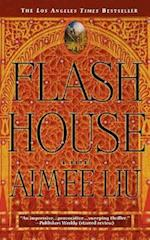 Flash House af Aimee Liu