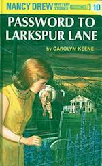 The Password to Larkspur Lane (Nancy Drew Mystery Stories)