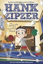 My Secret Life As a Ping-pong Wizard (Hank Zipzer)