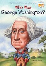 Who Was George Washington? af True Kelley, Roberta Edwards