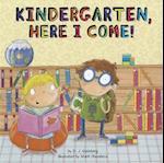 Kindergarten, Here I Come! af Mark Chambers