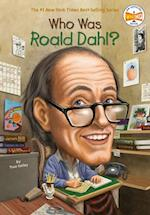 Who Was Roald Dahl? (Who Was...?)
