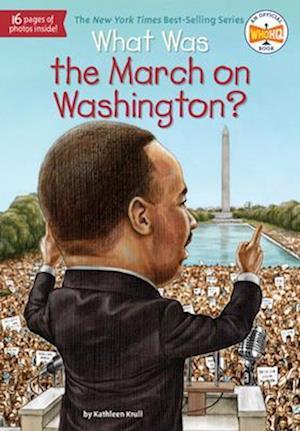 Bog, paperback What Was the March on Washington? af Kathleen Krull