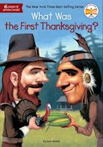 What Was the First Thanksgiving? (What Was)
