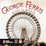 George Ferris (Penguin Core Concepts)