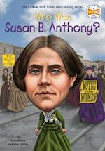 Who Was Susan B. Anthony? af Pam Pollack, Meg Belviso