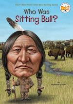Who Was Sitting Bull? (Who Was...?)