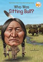 Who Was Sitting Bull? af Stephanie Spinner
