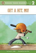 Get a Hit, Mo! (Penguin Young Readers)