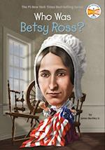 Who Was Betsy Ross? af James Buckley