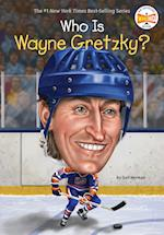 Who Is Wayne Gretzky? (Who Was...?)