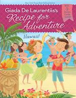 Hawaii! (Recipe for Adventure)
