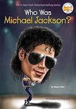 Who Was Michael Jackson? (Who Was Paperback)