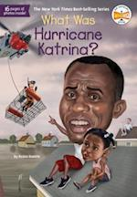 What Was Hurricane Katrina? (What Was)