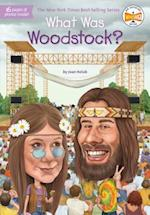 What Was Woodstock? (What Was)