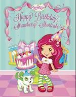 Happy Birthday, Strawberry Shortcake af Mickie Matheis